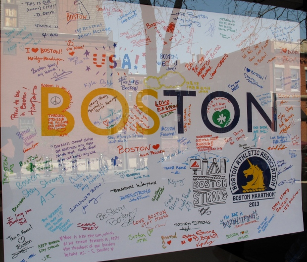 One of the many posters and signs expressing support for Boston after the bombings - this one at the Boston Architectural College on Newbury Street.